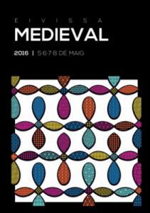 Eivissa Medieval 2016 @ Ibiza | Ibiza | Islas Baleares | España