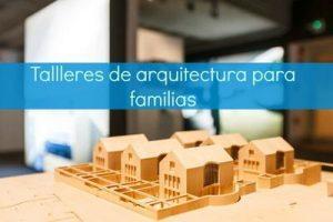Talleres de arquitectura para familias @ Fundación Barrie en Vigo    Vigo   Galicia   España