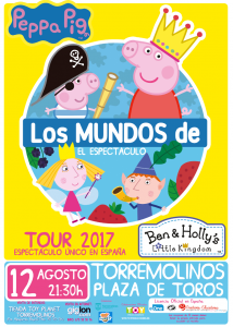 Los Mundos de Peppa Pig y Ben&Holly @ Plaza de Toros de Torremolinos | Torremolinos | Andalucía | España