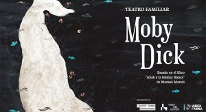 Teatro infantil 'Moby Dick' @ Teatros Luchana | Madrid | Comunidad de Madrid | España