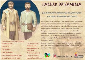 Taller familiar 'Las Aventuras de Omar Patún y su amigo Muhammad del Corral' @ Museo de Ávila | Ávila | Castilla y León | España