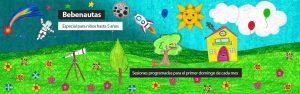 Actividad para bebés 'Bebenautas' @ Planetario de Aragón | Cuarte | Aragón | España