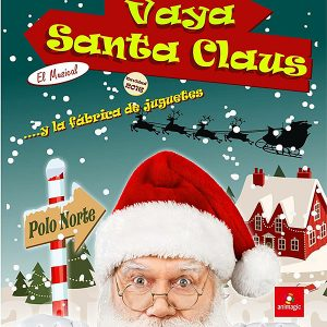 Vaya Santa Claus... y la fábrica de juguetes @ Auditorio Municipal Gustavo Freire